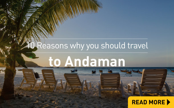 10 Reasons why you should not travel to Andaman