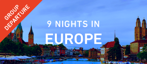9 Nights in Europe