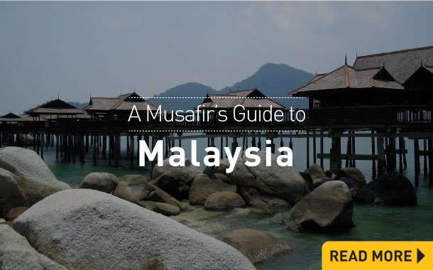 A Musafir's Guide to Malaysia