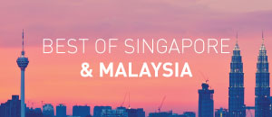 Best of Singapore and Malaysia