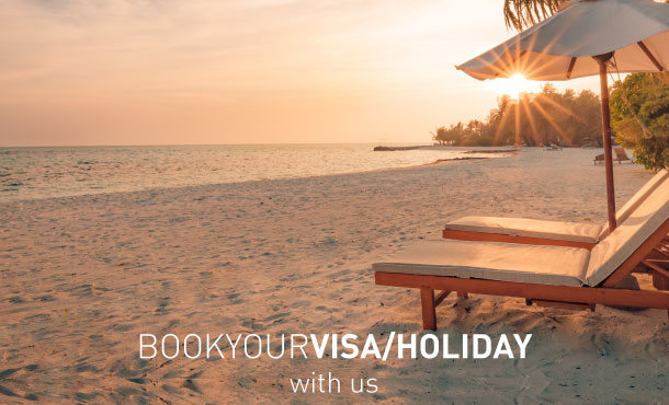 Book your Visa / Holiday with us