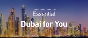 Essential Dubai For You