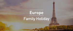 Europe Family Holidays