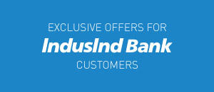Exclusive offers for IndusInd Bank customers