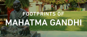 Footprints of Mahatma Gandhi