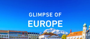 Glimpse of Europe