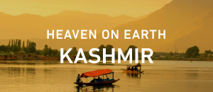 Heaven On Earth, Kashmir