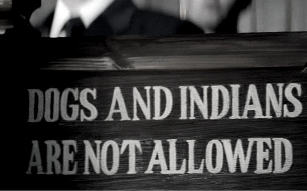 Indians are banned in these 4 places