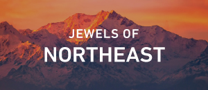 Jewels of Northeast