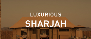 Luxurious Sharjah
