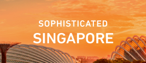 Sophisticated Singapore