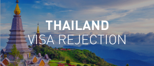 Reasons For Thailand Visa Rejection