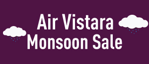Vistara Monsoon Sale