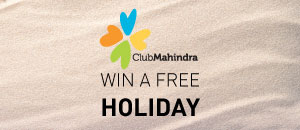 Win a complimentary holiday voucher from Club Mahindra
